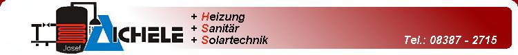 Aichele Heizungbau Sanitär Solartechnik 88175 Scheidegg / Scheffau